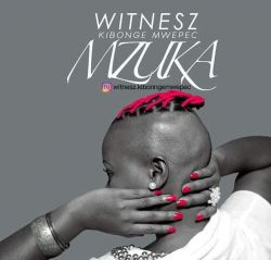 Witnesz Kibonge Mwepec - MZUKA