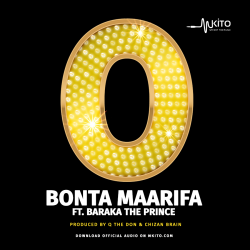 Bonta Maarifa - Zero Ft. Baraka The Prince