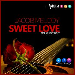 Jacob Melody - Sweet Love