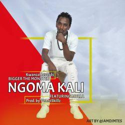 bigger - Ngoma kali