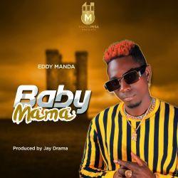 Eddy Manda - Baby Mama