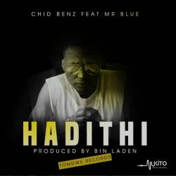 Chidi Benz - Hadithi Ft. Mr Blue