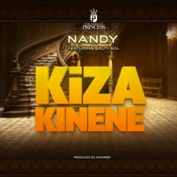Nandy (The African Princess) - Kiza Kinene (ft. Sauti Sol)