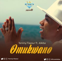 Tommy flavour - Omukwano (ft. Alikiba)
