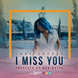 Lady JayDee - I Miss You