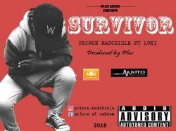 Prince Kadchizle - Survivor