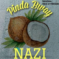 Pinda Bway - NAZI