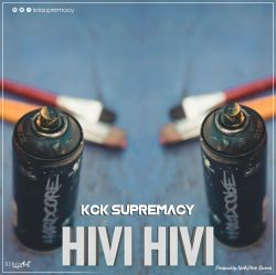 KCK Supremacy - Hivi Hivi