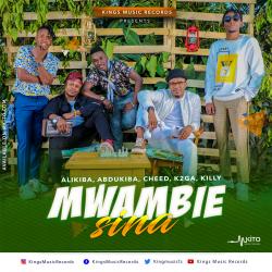 Kings Music - Mwambie Sina