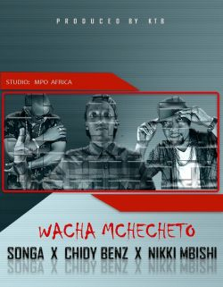 Songa - Wacha Mchecheto