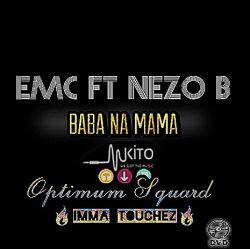 EMC - BABA NA MAMA
