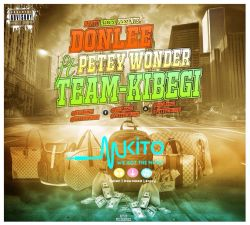 Don Lee - Donlee ft P Wonder Team kibegi