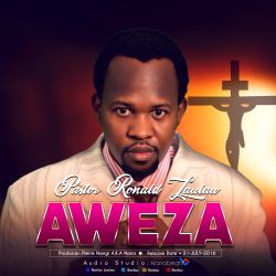 Pastor Ronald Laulau - Pastor RonLau-Aweza (Prod.by Nanobeatz)