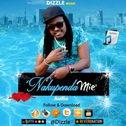 Dizzle Leo - Nakupenda Mie