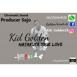 Kid Golden - Natafuta True Love