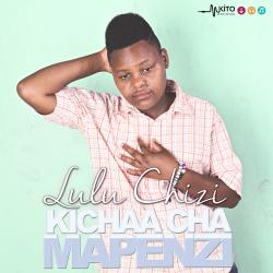 Lulu Chizi - Kichaa cha Mapenzi