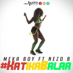 Meka Boy - Katika Balaa
