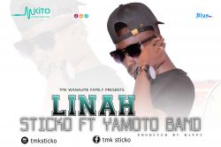 STICKO - Sticko Ft Yamoto Band - Linah (Producedby Banny Music)