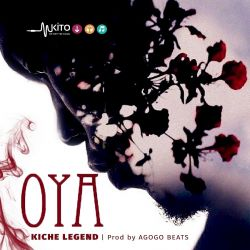 Kiche Legend - Oya