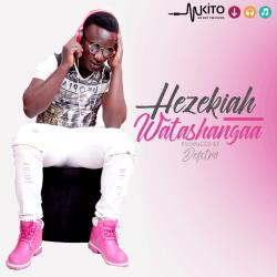 Hezekiah - Watashangaa