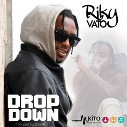 Riky Vato - Drop Down