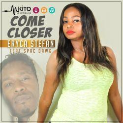 Eryca Stefan - Come Closer