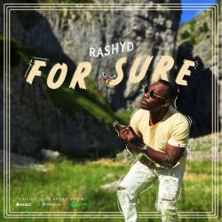 Rashyd - For Sure