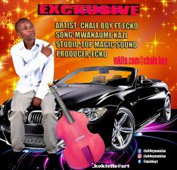 Chale boy - Mwanaume kazi