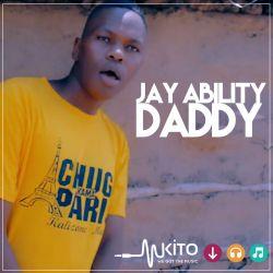 Jay Ability - Daddy