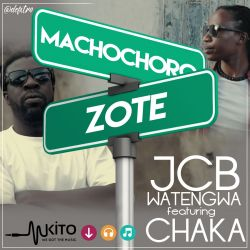 JCB Watengwa - Sikia Ft. Dwee