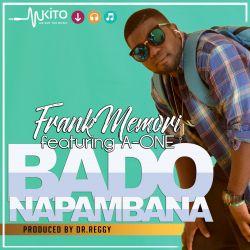Frank Memori - Nakuwaza Ft Hisia and Viva Consciouz