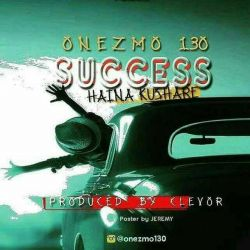 onezMo 130 - Success Haina Kushare