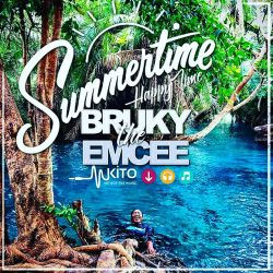 Bruky the Emcee - Summertime (Happy Time)