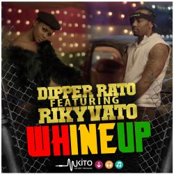 Dipper - Dipper Rato x Ricky Vato - Whine Up