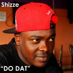 Shizze - DO DAT