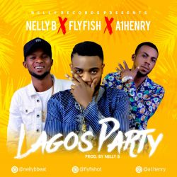 Nelly B - Lagos Party