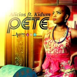 Alicios Theluji - Pete Ft. Kidum