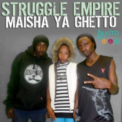 Struggle Empire - Maisha ya Ghetto