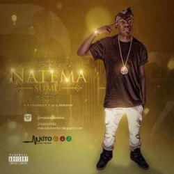 Katembo - NATEMA SUMU - Katembo ft ky & kingdom