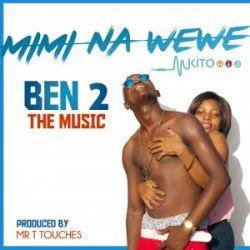 Ben 2 - Mimi na wewe