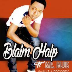 BLAIM HAIP - Muda Ukifika
