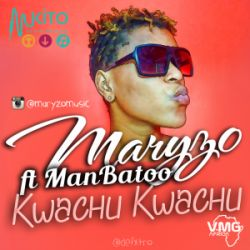 Maryzo - Kwachu Kwachu ft ManBatoo