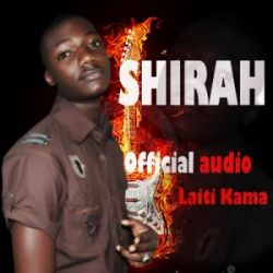 Shirah - Laiti kama Ft. Mr Mossy