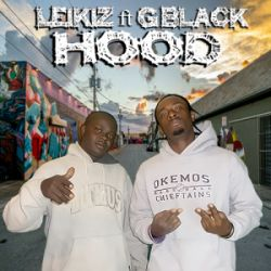 Leikiz - Hood ft G Black