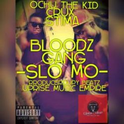 Bloodz Gang - Slo Mo