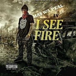 Has wa peal - I see Fire