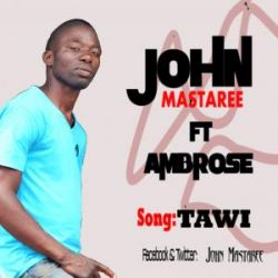 JOHN MASTAREE - BADO NIPO FT PAUL WA MILAZO