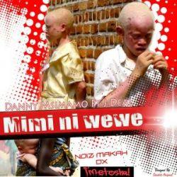 Danny Msimamo - Mimi ni wewe