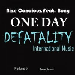 Bize Conciouz - One day