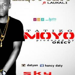 Hancy Daty - Tatizo Moyo ft Laukali